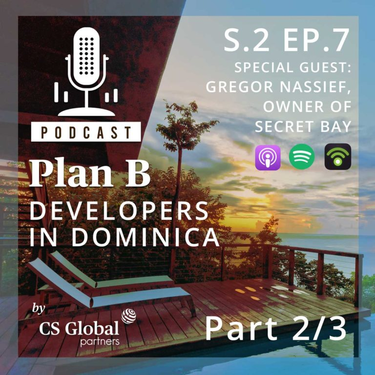 S.2 EP.7 – Developers in Dominica: Part 2/3